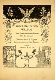 Cover of: Swollen-headed William: painful stories and funny pictures after the German!