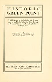 Cover of: Historic Green Point by William L. Felter