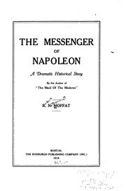 Cover of: messenger of Napoleon | R. N. Moffat