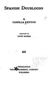 Cover of: Spanish doubloons | Camilla Kenyon