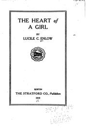 Cover of: The heart of a girl | Lucile Cordelia Johnson Enlow