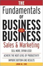 Cover of: The fundamentals of business to business sales and marketing by