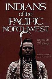 Cover of: Indians of the Pacific Northwest | Robert H. Ruby
