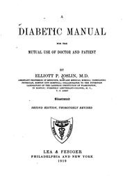 Cover of: A diabetic manual for the mutual use of doctor and patient