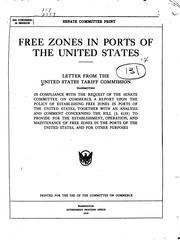 Cover of: Free zones in ports of the United States. | United States Tariff Commission.