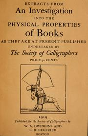 Extracts from an investigation into the physical properties of books, as they are at present published, undertaken by the Society of Calligraphers.