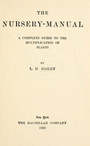 Cover of: The nursery-manual | L. H. Bailey