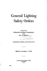 Cover of: General lighting safety orders. | California. Industrial Accident Commission.