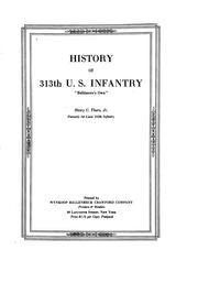 "Cover of: History of 313th U. S. Infantry, ""Baltimore's own,"" by Thorn, Henry C. jr."