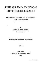 Cover of: The Grand Canyon of the Colorado: recurrent studies in impressions and appearances.