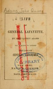 Cover of: Life of General Lafayette: to which is added the Life of General Kościusko