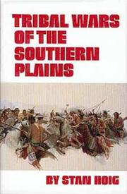 Tribal wars of the southern plains by Stan Hoig