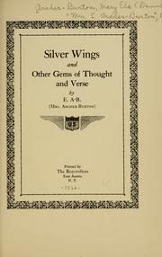Cover of: Silver wings, and other gems of thought and verse | Mary Ela Denne Archer-Burton