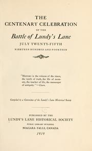 The centenary celebration of the battle of Lundys Lane