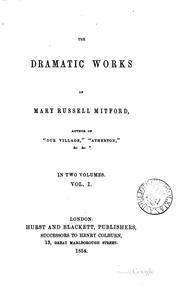Cover of: The dramatic works of Mary Russell Mitford ..