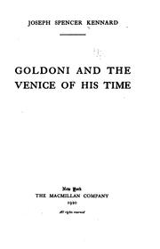 Goldoni and the Venice of his time by Kennard, Joseph Spencer