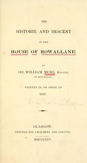 Cover of: The historie and descent of the house of Rowallane | Mure, William Sir