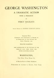 Cover of: George Washington a dramatic action with a prologue