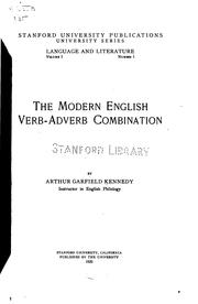 The modern English verb-adverb combination by Arthur Garfield Kennedy