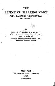 Cover of: The effective speaking voice by Joseph Albert Mosher