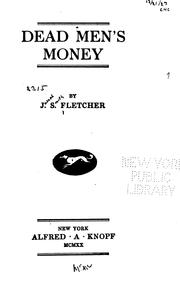 Dead Men's Money   J. S. FLETCHER - betweenthecovers.com