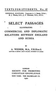 Cover of: Select passages illustrating commercial and diplomatic relations between England and Russia | Weiner, Abraham.