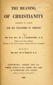Cover of: The meaning of Christianity according to Luther and his followers  in Germany