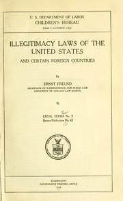 Cover of: Illegitimacy laws of the United States and certain foreign countries