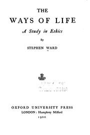 Cover of: ways of life | Ward, Stephen.