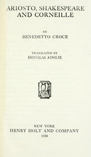 Cover of: Ariosto, Shakespeare and Corneille