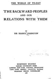 Cover of: The backward peoples and our relations with them