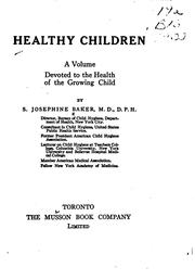 Cover of: Healthy children | S. Josephine Baker
