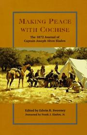 Cover of: Making peace with Cochise |