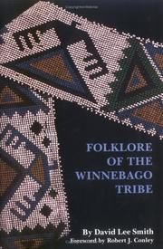 Cover of: Folklore of the Winnebago tribe | David Lee Smith