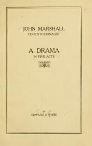 Cover of: John Marshall, constitutionalist