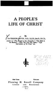 People's life of Christ by J. Paterson Smyth