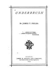 Cover of: Underbrush | James Thomas Fields