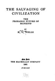 Cover of: The salvaging of civilization: the probable future of mankind