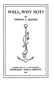 Cover of: Well, why not! | Masson, Thomas Lansing