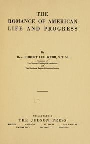 Cover of: The romance of American life and progress