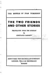 Cover of: The two friends, and other stories | Ivan Sergeevich Turgenev