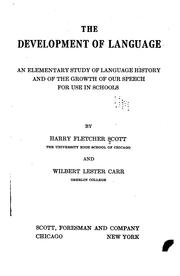 Cover of: development of language | Harry Fletcher Scott
