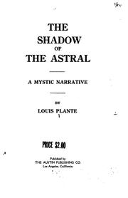Cover of: shadow of the astral | Louis Plante