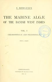 Cover of: The marine Algæ of the Danish West Indies