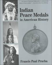 Indian peace medals in American history by Francis Paul Prucha