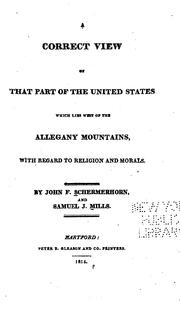 Cover of: A correct view of that part of the United States which lies west of the Allegany mountains