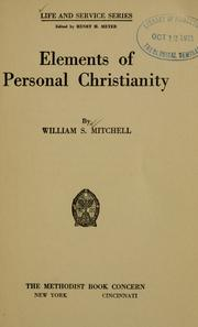 Cover of: Elements of personal Christianity | William Samuel Mitchell