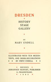Cover of: Dresden--history, stage, gallery