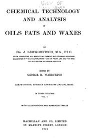 Cover of: Chemical technology and analysis of oils, fats, and waxes