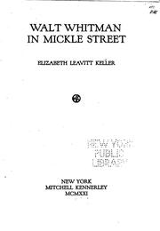 Cover of: Walt Whitman in Mickle street | Elizabeth Leavitt Keller